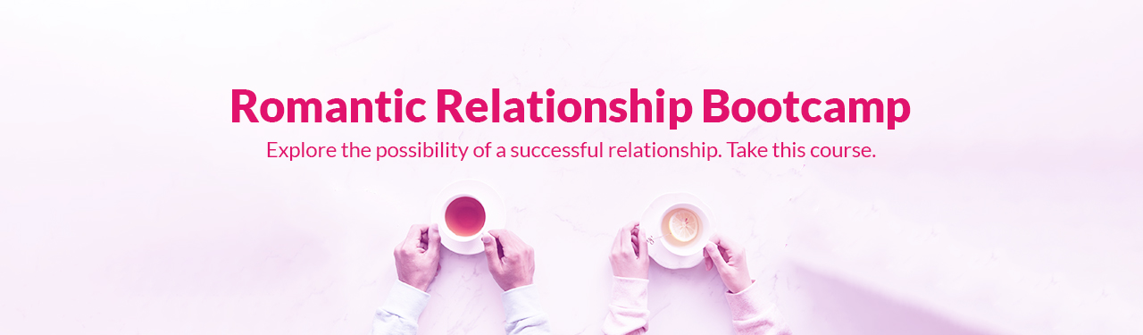 Romantic Relationship Bootcamp(RRB)